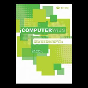 Computerwijs Leerwerkboek Word en Powerpoint 2013