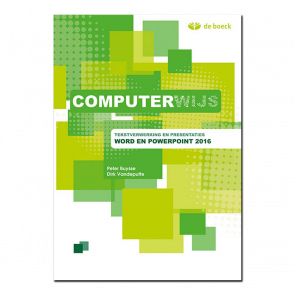 Computerwijs Leerwerkboek Word en Powerpoint 2016