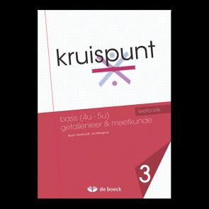 Kruispunt 3 - Basis (4u - 5u) Getallenleer & Meetkunde (VO) - leerboek