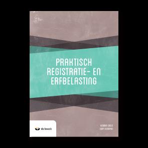 Praktisch registratie- en erfbelasting basisbeginselen 2020