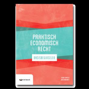 Praktisch economisch recht - basisbeginselen 2021