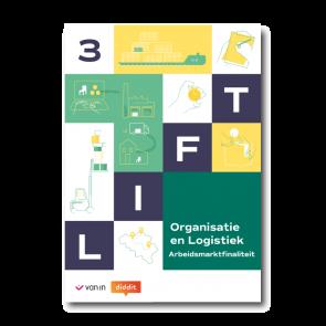 Lift 3 A: Organisatie en logistiek - Leerwerkboek