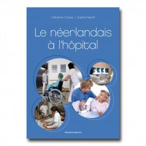 Le néerlandais à l'hôpital (+ cd-rom) - pk