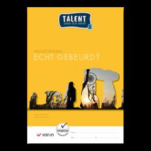 Talent 3 - projectbundel 2 - Echt gebeurd?