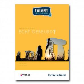 Talent 3 - projectbundel 2 - Echt gebeurd? - correctiesleutel