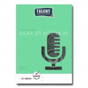 Talent 5 - projectbundel 3 - Daar zit muziek in