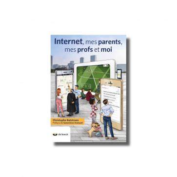 Internet, mes parents, mes profs et moi (édition 2018)