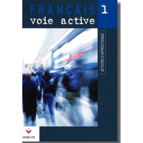 Français voie active (Ed. 2009) - 1 - Activités d'apprentissage -  Cahier d'activités