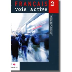 Français voie active (Ed. 2009) - 2 - Activités d'apprentissage -  Cahier d'activités