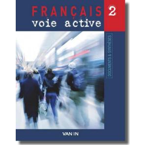 Français voie active (Ed. 2009) - 2 - Documents et synthèses - Manuel