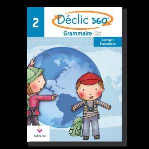 Déclic 360° grammaire 2 - Corrigé et évaluations