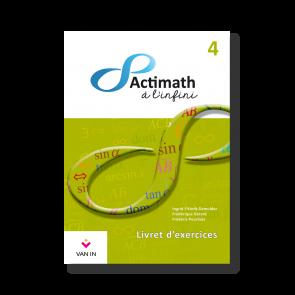 Actimath à l'infini -  4 - Livret d'exercices