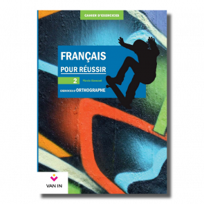 Français pour réussir - Exercices d'orthographe - 2 - Cahier