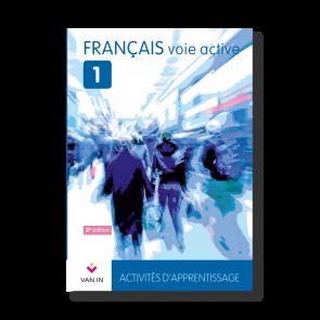 Français voie active (Ed. 2015) - 1 - Activités d'apprentissage - Cahier d'activités