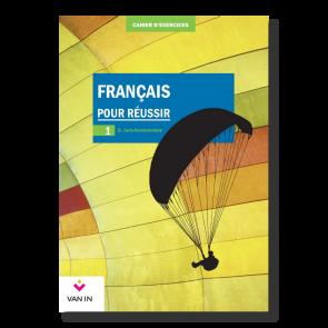 Français pour réussir (Ed. 2015) - 1 - Cahier de structuration et d'exercices (base)