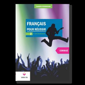 Français pour réussir (Ed. 2015) - 2 - Corrigé (base)