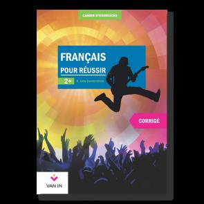 Français pour réussir (Ed. 2015) - 2+ - Corrigé (approfondi)