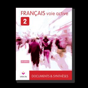Français voie active (Ed. 2015) - 2 - Documents et synthèses - Manuel
