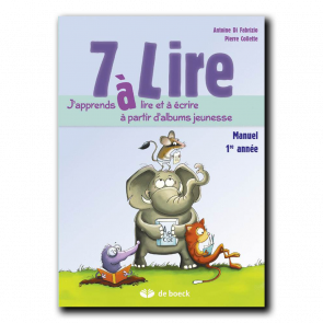 7 à Lire - 1ère année - manuel de l'élève