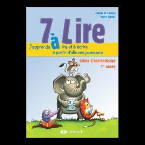 7 à Lire - 1ère année - cahier d'apprentissage