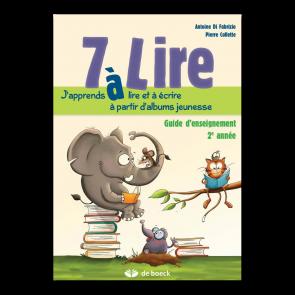 7 à Lire - 2ème année - guide d'enseignement