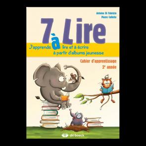 7 à Lire - 2ème année - cahier d'apprentissage