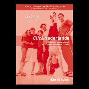 Clic & Nederlands 3 - Samen ! - Exercices