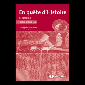 En quête d'histoire 2e année - Guide pédagogique
