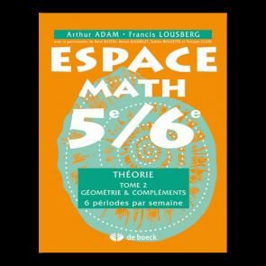 Espace Math 5e/6e - Théorie - Tome 2 - Géométrie & Compléments