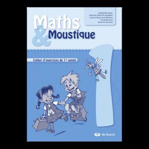 Maths & Moustique 1 - Cahier d'exercices