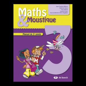 Maths & Moustique 3 - Manuel de l'éllève