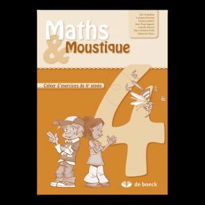 Maths & Moustique 4 - Cahier d'exercices