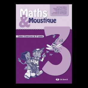 Maths & Moustique 3 - Cahier d'exercices