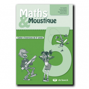 Maths & Moustique 5 - Cahier d'exercices