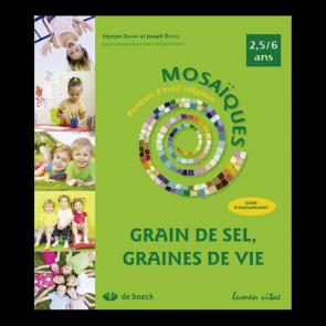 Mosaïques - Maternelles (2,5 - 6 ans) - Guide méthodologique