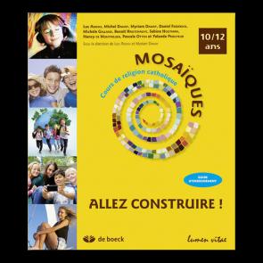 Mosaïques 10/12 ans - Guide d'enseignement