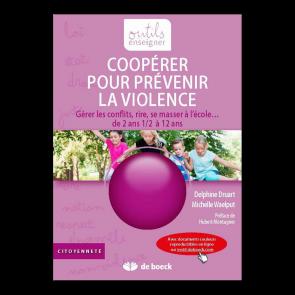 Coopérer pour prévenir la violence + Compléments en ligne