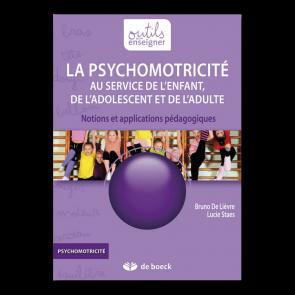 Psychomotricité au service de l'enfant