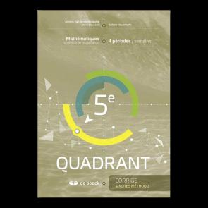 5e Quadrant (4 pér./sem.) - Corrigé et notes méthodologiques