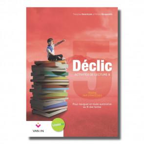 Déclic Activités de lecture 5 - nouvelle édition