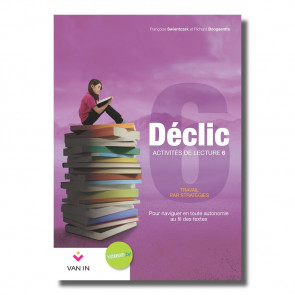 Déclic Activités de lecture 6 - nouvelle édition