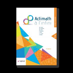 Actimath à l'infini 2 - livre-cahier (2e édition)