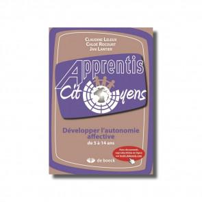 Apprentis cit.- Développer l'autonomie affective de 5 à 14 ans