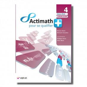 Actimath pour se qualifier + 4 (4 p/s) livre-cahier - Officiel