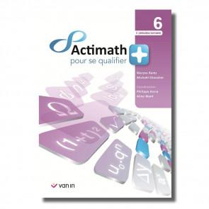 Actimath pour se qualifier + 6 - 2 p./sem. livre cahier
