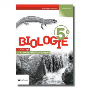 Biologie 5e (2 P/S) Corrigé et notes méthodologiques (n.e.)
