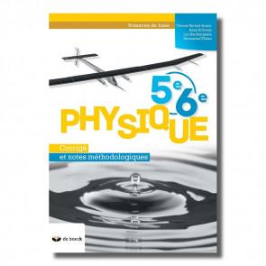 Physique 5e/6e - Corrigé et notes méthodologiques (n.e.)