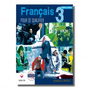 Français pour se qualifier (Ed. 2011) - 3 - Documents et synthèses - Manuel