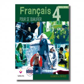 Français pour se qualifier (Ed. 2011) - 4 - Documents et synthèses - Manuel