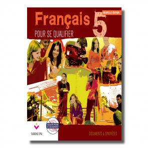 Français pour se qualifier (Ed. 2011) - 5 - Documents et synthèses - Manuel